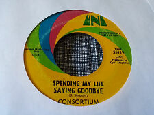 Consortium 45 All the Love in the World/Spending My Life Saying Goodbye Psych