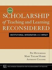 The Scholarship of Teaching and Learning Reconsidered: Institutional Integration