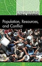 Population, Resources, and Conflict (Confronting Global Warming)