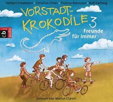 Friedmann, Herbert - Vorstadtkrokodile: Band 3 - Freunde für immer