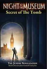 Night at the Museum: Secret of the Tomb, Steele, Michael Anthony, Good Condition
