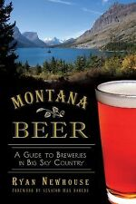 Montana Beer:: A Guide to Breweries in Big Sky Country American Palate)