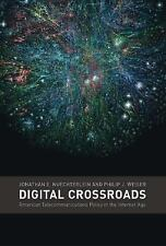 Digital Crossroads: American Telecommunications Policy in the Internet-ExLibrary