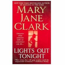 Lights Out Tonight by Mary Jane Clark (2007, Paperback)