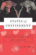 States of Confinement: Policing, Detention, and Prisons by NA, NA, James, Joy