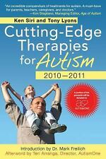 Cutting-Edge Therapies for Autism 2010-2011, Lyons, Tony, Siri, Ken, Good Book