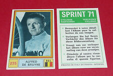 N°235 ALFRED DE BRUYNE BELGIË PANINI SPRINT 71 CYCLISME 1971 WIELRIJDER CICLISMO