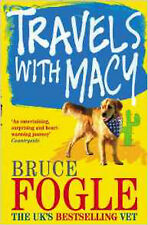 Travels With Macy, New, Fogle, Bruce Book