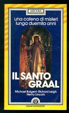 BAIGENT M. LEIGH R. LINCOLN H. IL SANTO GRAAL MONDADORI 1986 OSCAR ARCANA 5