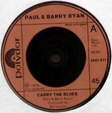 """PAUL & BARRY RYAN ~ CARRY THE BLUES / RE-INCARNATION GAMES ~ 1974 UK 7"""" SINGLE"""