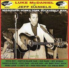 Is Jeff Daniels: Mississippi Honky-Tonk Rockabilly Man by Luke McDaniel CD