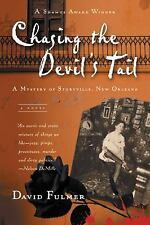 Chasing the Devil's Tail: A Mystery of Storyville, New Orleans Fulmer, David Pa