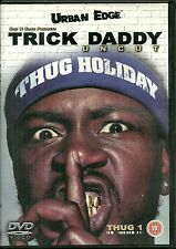 RARE / DVD - TRICK DADDY : URBAN EDGE / RAP US / THUG HOLIDAY
