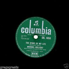 "UK  No. 1 1958 MICHAEL HOLLIDAY 78  "" THE STORY OF MY LIFE "" COLUMBIA DB 4058 E-"