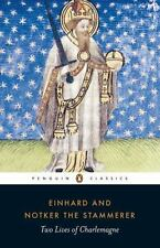 Two Lives of Charlemagne by Notker the Stammerer Staff and Einhard (2008,...
