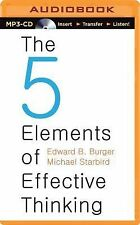 The Five Elements of Effective Thinking by Edward B. Burger and Michael...