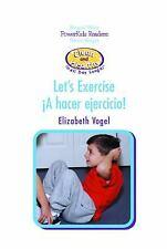 A Hacer Ejercicio/Let's Exercise (Limpieza y Salud Todo el Dia) (Spani-ExLibrary