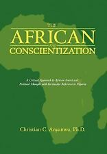 The African and Conscientization: A Critical Approach to African Social and Poli
