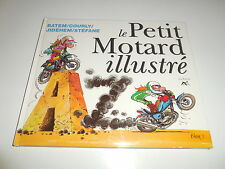 EO LE PETIT MOTARD ILLUSTRE/ BE