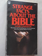 STRANGE FACTS ABOUT THE BIBLE by Webb Garrison 1976 pb MYSTERIOUS FACTS