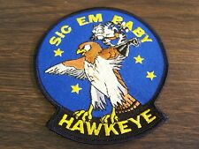 HAWKEYE - SIC EM BABY -  MILITARY PATCH - EXCELLENT