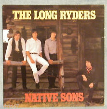 """33 T  VINYL THE LONG RYDERS """" NATIVE SONS """""""