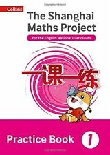 The Shanghai Maths Project Practice Book Year 1: For the English National Curric