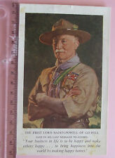Postcard c.1930 THE FIRST LORD BADEN-POWELL OF GILWELL SAID IN HIS LAST MESSAGE