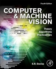 COMPUTER AND MACHINE VISION - E. R. DAVIES (HARDCOVER) NEW