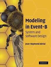 Modeling in Event-B : System and Software Engineering by Jean-Raymond Abrial...