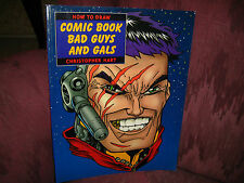HOW TO DRAW COMIC BOOK BAD GUYS AND GALS - BY CHRISTOPHER HART - VERY GOOD COND!