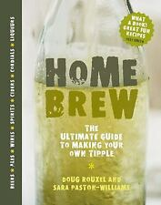 Home Brew: The Ultimate Guide to Making Your Own Tipple, Paston-Williams, Sara,