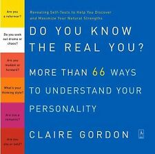 Do You Know the Real You?: More Than 66 Ways to Understand Your Personality (Com