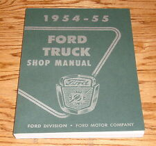 1954 1955 Ford Truck Shop Service Manual 54 55 Pickup F-100 F-250 Panel