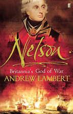NELSON: Britannia's God of War by Andrew Lambert (Paperback 2005) LIKE NEW!