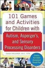 101 Games and Activities for Children With Autism Spectrum and Sensory Disord...