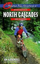 Mountain Bike Adventures in Washington's North Cascades and Olympics Kirkendall
