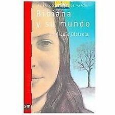 Bibiana y Su Mundo - 22 (El Barco De Vapor  the Steamboat) (Spanish Edition)