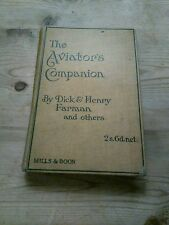 THE AVIATOR'S COMPANION - Dick & Henry Farman - 1910 - Mills & Boon