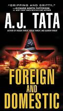 Foreign and Domestic by A.J. TATA  2015 Paperback