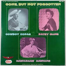 GONE BUT NOT FORGOTTEN: Cowboy Copas, Patsy Cline STARDAY Hillbilly Country LP
