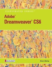 Adobe Dreamweaver CS6 Illustrated with Online Creative Cloud Updates (Adobe CS6