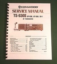 Kenwood TS-930S Service Manual - Premium Card Stock Covers & 32 LB Paper!