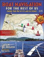 BOAT NAVIGATION  FOR THE REST OF US - by CAPTAIN BILL BROGDON - PAPERBACK - 2001