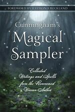 Cunningham's Magical Sampler : Collected Writings and Spells from the...