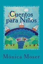 Cuentos para Ni�os by M�nica Moser (2012, Paperback)