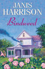 Harrison, Janis Bindweed Very Good Book