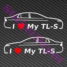 "2 I HEART MY TL-S DECAL SIZE 6""x1.8"" LOVE ACURA TL TYPE S UA7 2007 2008"