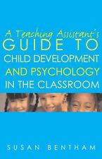 A Teaching Assistant's Guide to Child Development a..., Bentham, Susan Paperback