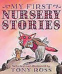 Tony Ross - My First Nursery Stories (2013) - Used - Trade Cloth (Hardcover